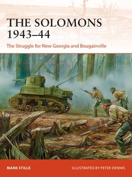 The Solomons 1943-1944: The Struggle for New Georgia and Bougainville (Osprey Campaign 326)