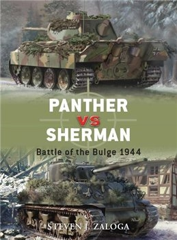 Panther vs Sherman: Battle of the Bulge 1944 (Osprey Duel 13)