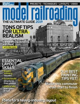 Model Railroader: The Ultimate Guide - Special 2019
