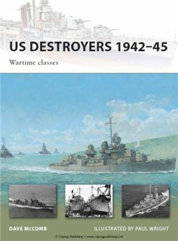 US Destroyers 1942-45: Wartime Classes (Osprey New Vanguard 165)