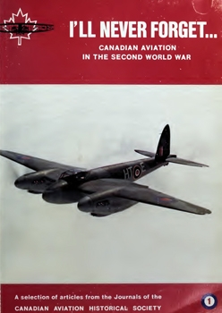 I'll Never Forget: Canadian Aviation in the Second World War
