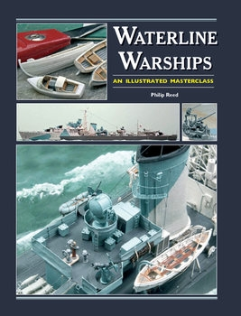 Waterline Warships: An Illustrated Masterclass