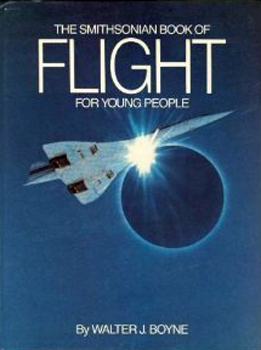 The Smithsonian Book of Flight for Young People
