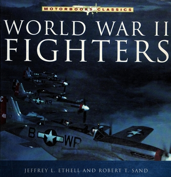World War II Fighters (Motorbooks Classics)