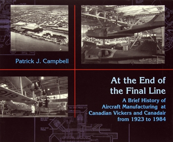 At the end of the final line: A brief history of aircraft manufacturing at Canadian Vickers and Canadair from 1923 to 1984