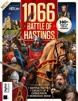 1066 & the Battle of Hastings (All About History 2019)
