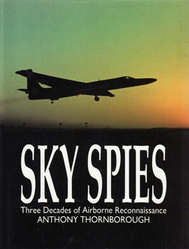 Sky Spies: Three Decades of Airborne Reconnaissance