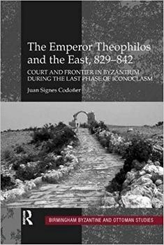 The Emperor Theophilos and the East
