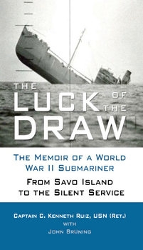 The Luck of the Draw: The Memoir of a World War II Submariner