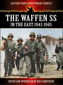 The Waffen SS In the East 1943-1945