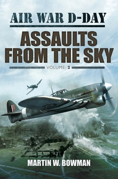 Air War D-Day Volume 2: Assaults From the Sky
