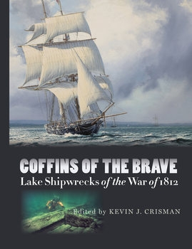 Coffins of the Brave: Lake Shipwrecks of the War of 1812