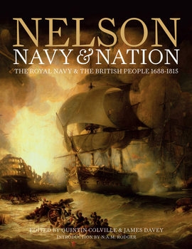 Nelson, Navy & Nation: The Royal Navy and the British People 1688-1815