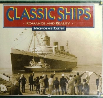 Classic Ships: Romance and Reality