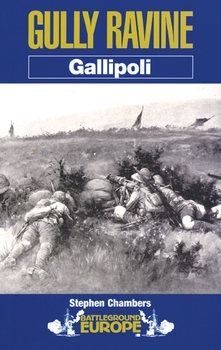 Gully Ravine: Gallipoli (Battleground Europe)