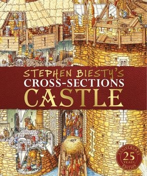 Stephen Biesty's Cross-Sections Castle, 25th Anniversary Edition (DK)