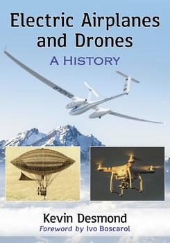 Electric Airplanes and Drones: A History