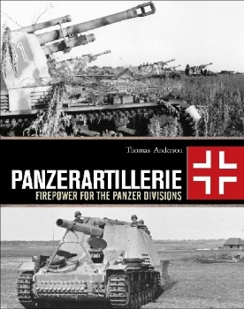 Panzerartillerie: Firepower for the Panzer Divisions (Osprey General Military)