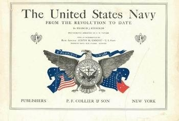 United States Navy From the Revolution to Date