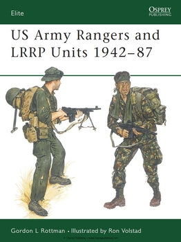 US Army Rangers & LRRP Units 1942-1987 (Osprey Elite 13)
