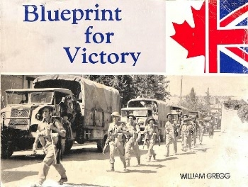 Blueprint For Victory (Canadian Military Vehicle Series, Vol. III)
