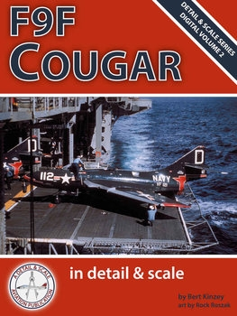 F9F Cougar in Detail & Scale (Detail & Scale Series Digital Volume 2)