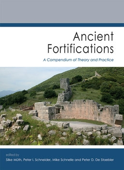 Ancient Fortifications: A Compendium of Theory and Practice