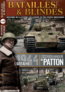Lorraine 1944 (Batailles & Blindes Hors Serie №40)
