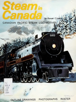 Steam in Canada: Canadian Pacific Steam Locomotives - Outline Drawings, Photographs, Roster