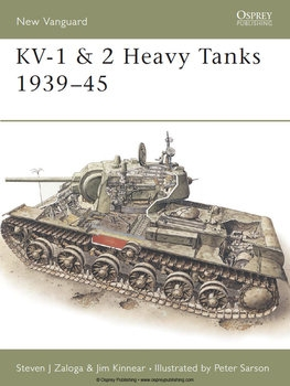 KV-1 & KV-2 Heavy Tanks 1939-1945 (Osprey New Vanguard 17)