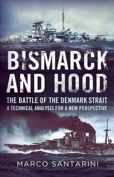 Bismarck and Hood: The Battle of the Denmark Strait
