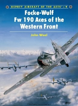 Focke-Wulf FW 190 Aces of the Western Front (Osprey Aircraft of the Aces 9)