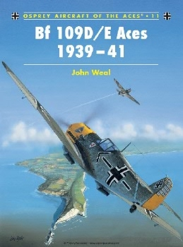 BF 109D/E Aces 1939-41 (Osprey Aircraft of the Aces 11)
