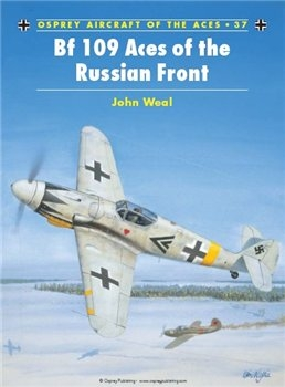 Bf 109 Aces of the Russian Front (Osprey Aircraft of the Aces 37)