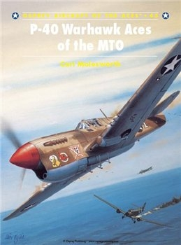 P-40 Warhawk Aces of the MTO (Osprey Aircraft of the Aces 43)