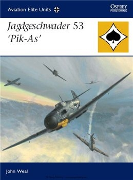 Jagdgeschwader 53 'Pik-As' (Osprey Aviation Elite Units 25)