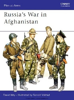 Russia's War in Afghanistan (Osprey Men-at-Arms 178)