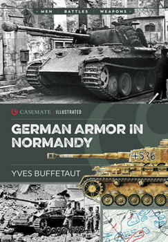 German Armor in Normandy (Histoire & Collections)