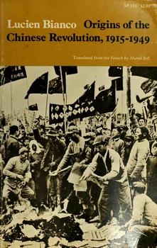 Origins of the Chinese Revolution 1915-1949