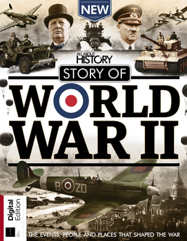 Story of World War II (All About History)