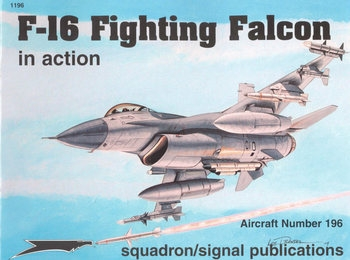 F-16 Fighting Falcon in Action (Squadron Signal 1196)