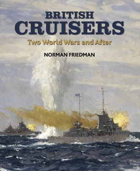 British Cruisers: Two World Wars and After