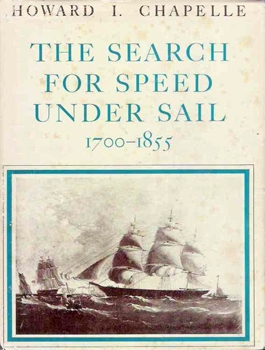 The Search For Speed Under Sail, 1700-1855