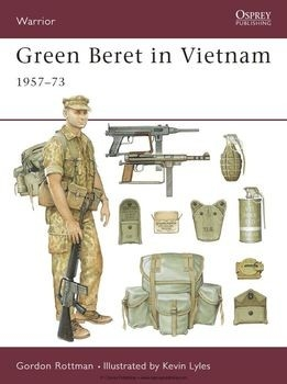 Green Beret in Vietnam 1957-1973 (Osprey Warrior 28)