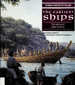 The Earliest Ships: The Evolution of Boats and Ships