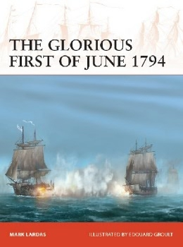 The Glorious First of June 1794 (Osprey Campaign 340)