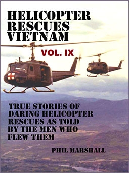 Helicopter Rescues Vietnam Volume IX