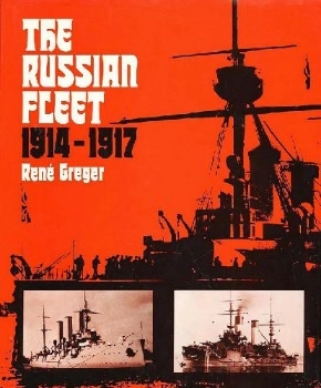 The Russian Fleet: 1914-1917