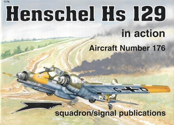 Henschel Hs 129 in Action (Squadron Signal 1176)