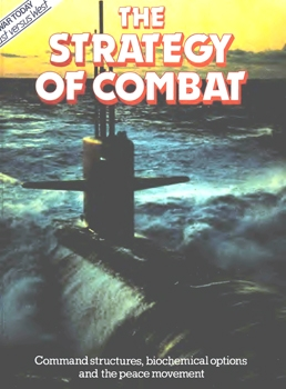 The Strategy of Combat (War Today: East Versus West)